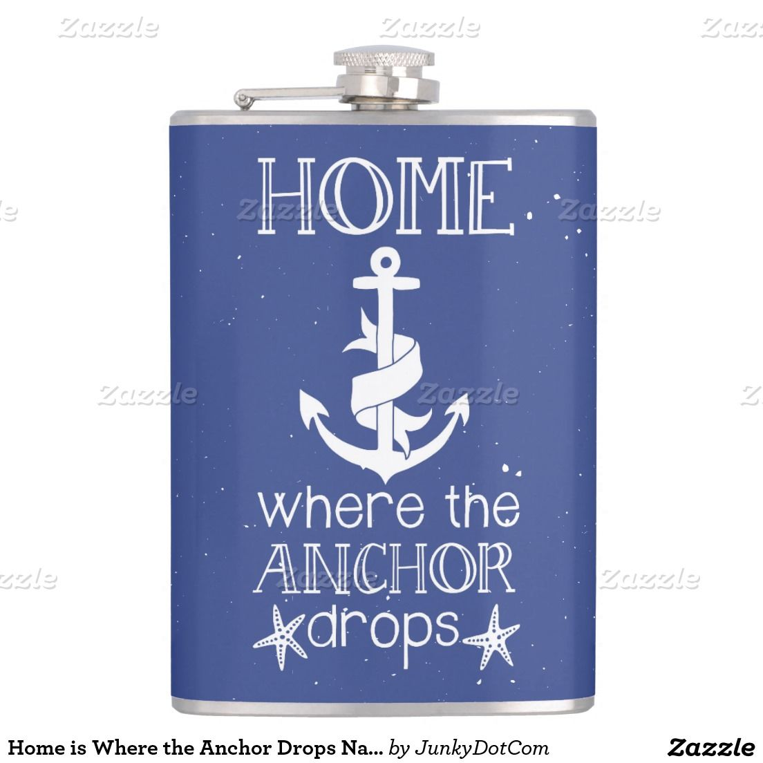 Home is Where the Anchor Drops Nautical Quote Flasks - Dec 9