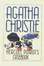 Agatha Christie - Hercule Poirot's Casebook