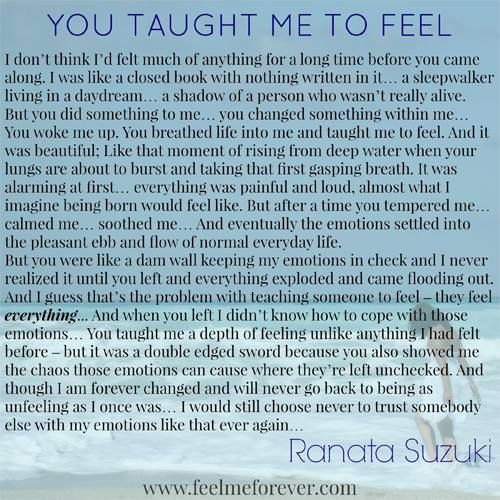 YOU TAUGHT ME TO FEEL