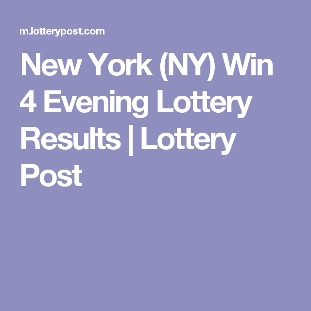 New York (NY) Win 4 Evening Lottery Results Lottery Post
