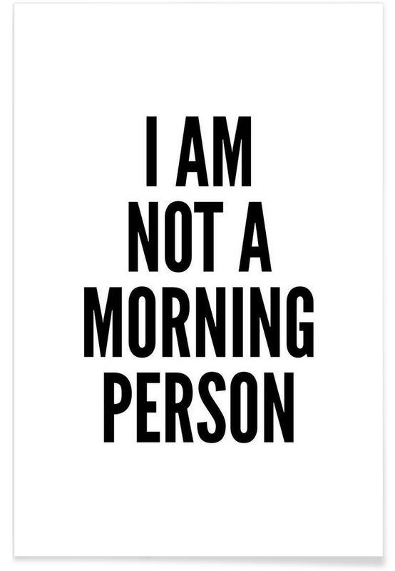 Morning par mottos by sinan saydik en affiche premium