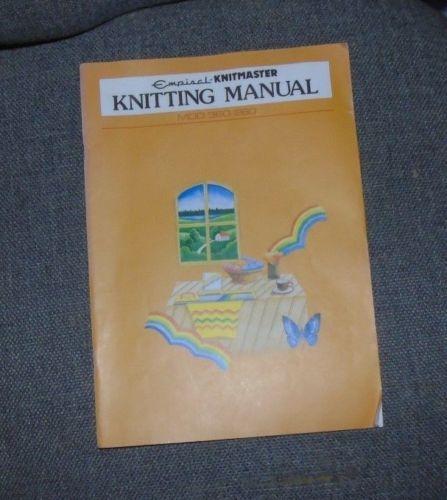 Knitmaster SK360//260 Knitting Machine Knitting Manual