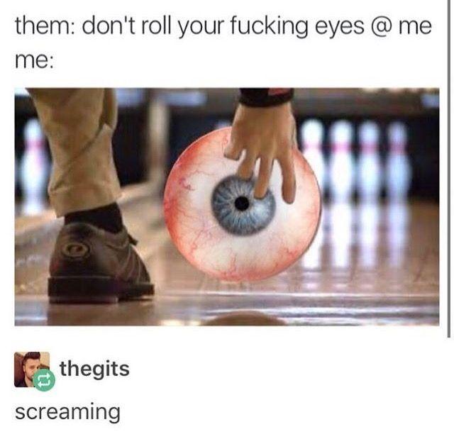 Eyeball Bowling Ball Meme