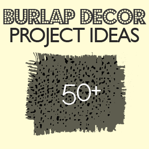 Project ideas and tutorials for lovely burlap decor. So rustic chic!
