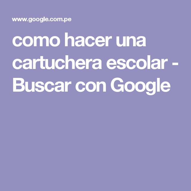 como hacer una cartuchera escolar - Buscar con Google