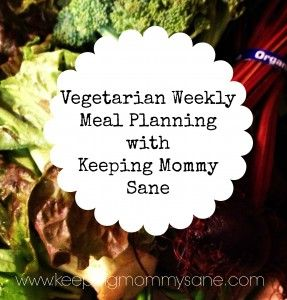Easy Vegetarian Weekly Meal Planning with www.keepingmommysane.com. This week? Crock pot chili, veggie burgers and more.