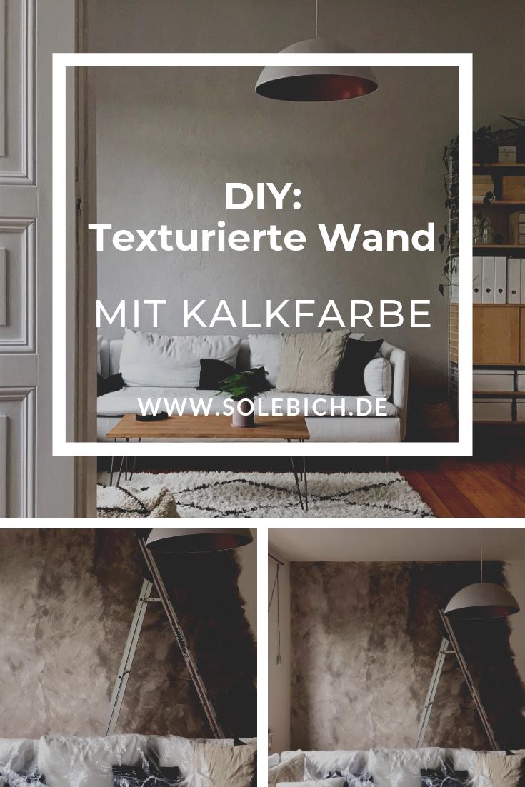 Texturierte Wand Neue Kalkfarbe Fotos Le Lolie Solebich Diy Wandfarbe Kalkfarbe Grau Kalkfarbe Wand Wandfarbe