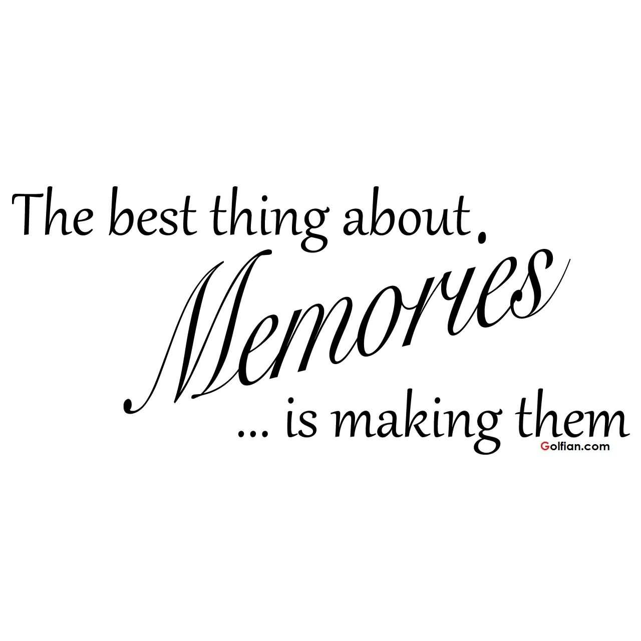 Pictures Make Memories Quotes: 60+ Exclusive Short Memory Quotes Images