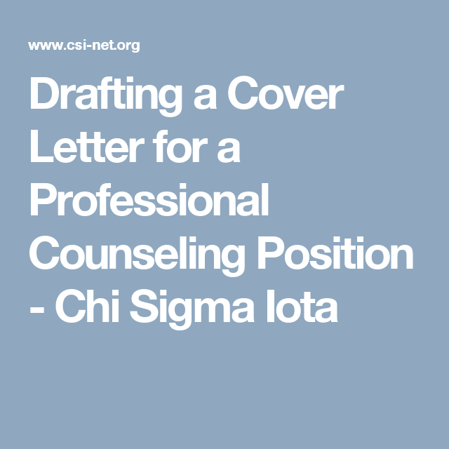 Drafting a Cover Letter for a Professional Counseling ...