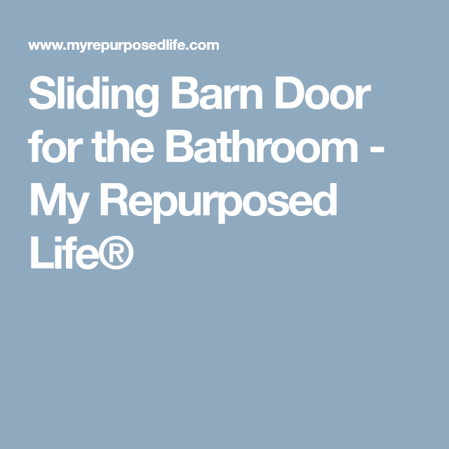 Sliding Barn Door For The Bathroom