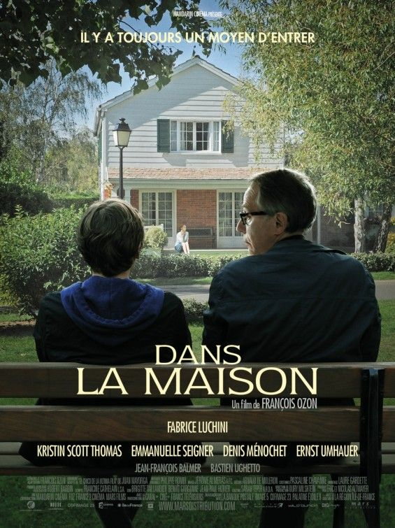 Dans La Maison Directed by Francois Ozon Movies I\u0027ve Watched