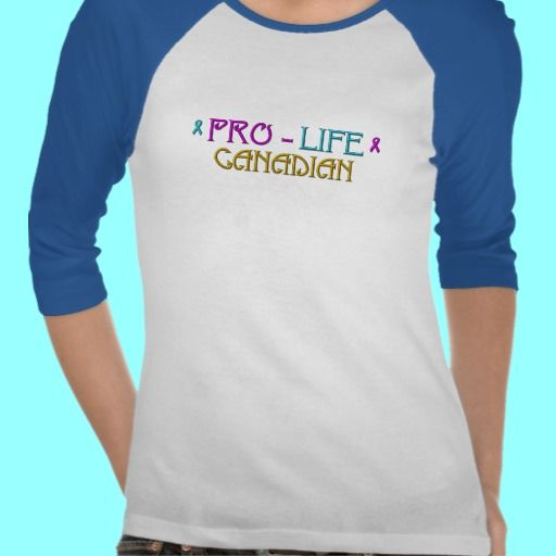 PRO-LIFE CANADIAN TEE SHIRTS.  SOLD! LOTS MORE AVAILABLE!  $25.15
