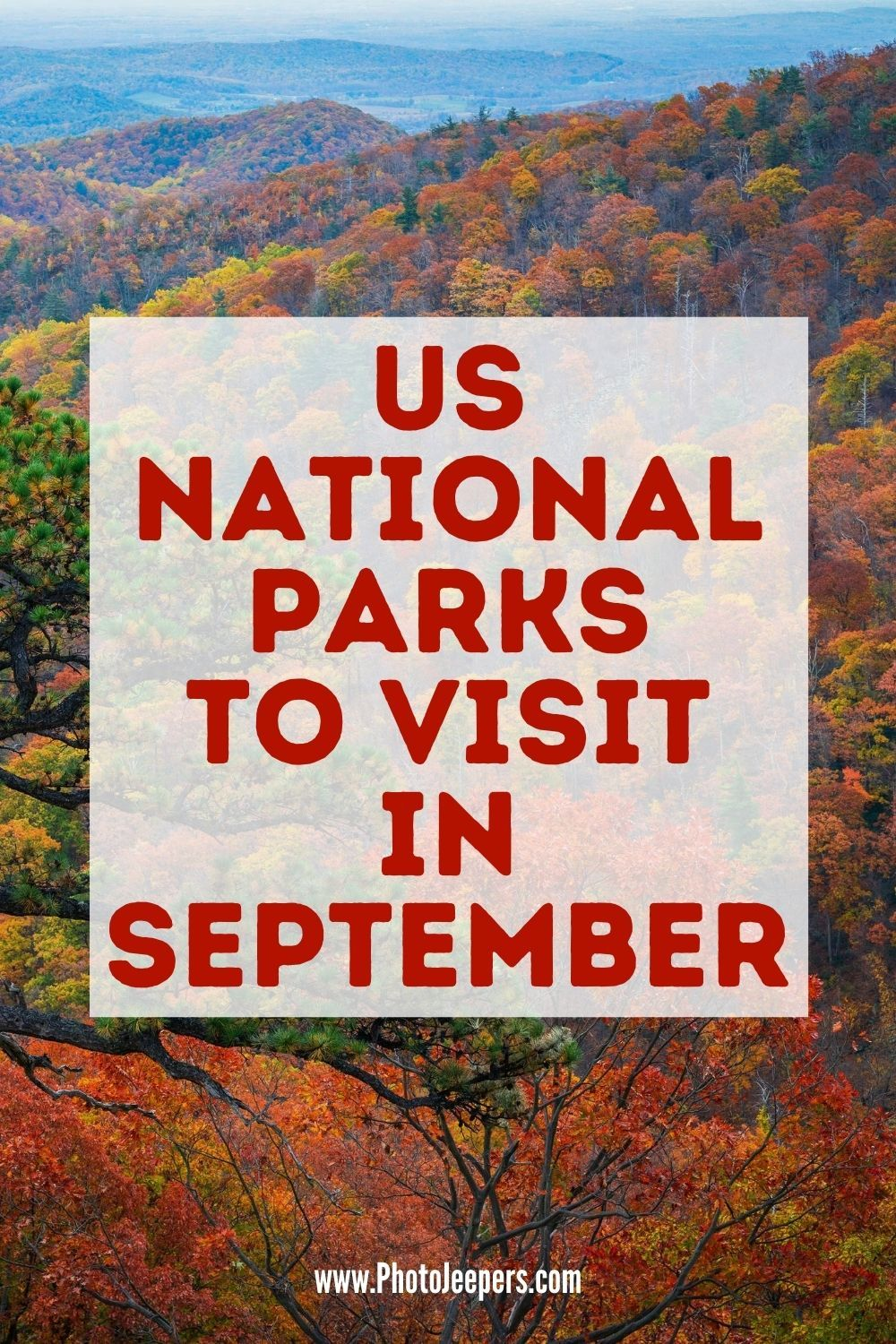 Must Visit Us National Parks In September Photojeepers In 2020 Fall Travel Destination Us National Parks National Parks