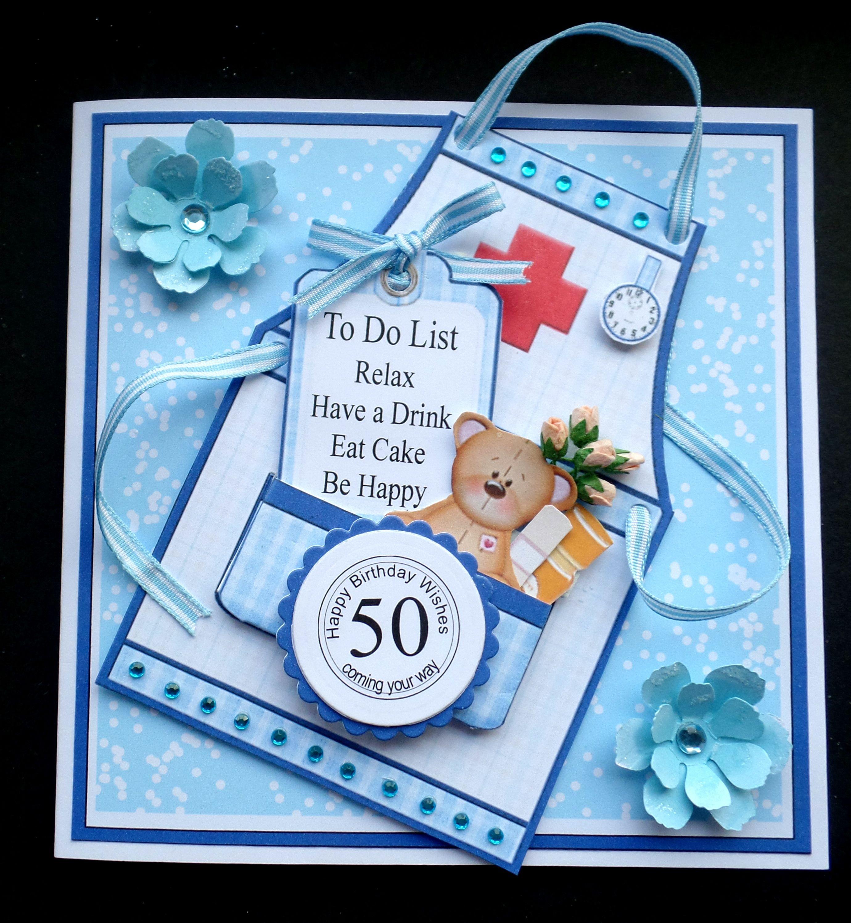 Hand made 50th Birthday Card for a Nurse Cards