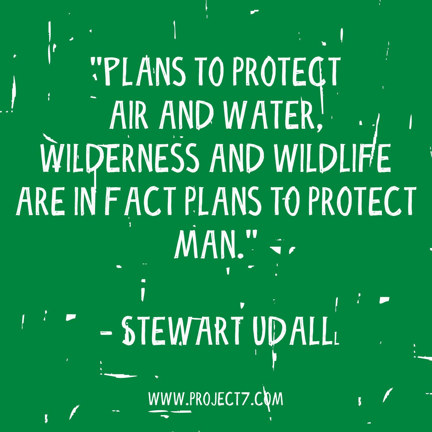 Famous Wildlife Conservation Quotes: Another Reason Why #SaveTheEarth Is Important