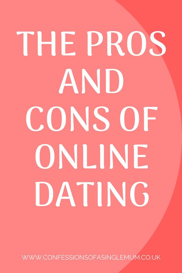 The best: pros cons internet dating online relationships
