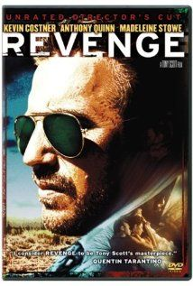 Revenge 1990 Kevin Costner Anthony Quinn And Madeleine Stowe
