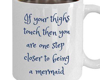 Cute Mermaid Quote Coffee Mug Gift Cup