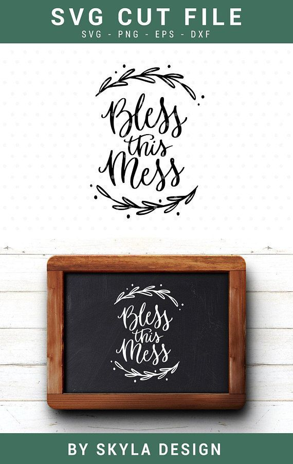 Bless this mess svg cut file for silhouette and cricut #cricutcrafts