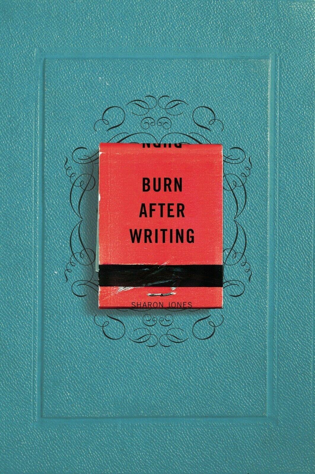 Burn After Writing By Sharon Jones 2015 Digital P D F In 2020 Sharon Jones The Secret Book Burns