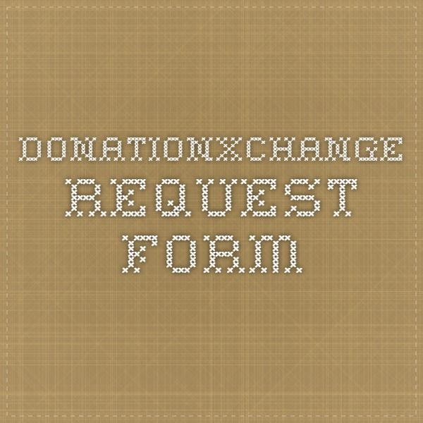 DonationXchange - Request Form Donations Pinterest - Donation Request Form