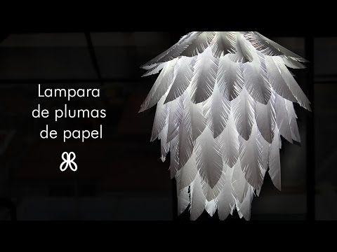 Como hacer lampara de plumas de papel (How to) - YouTube