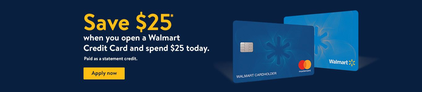 save 25 when you open a walmart credit card and spend 35