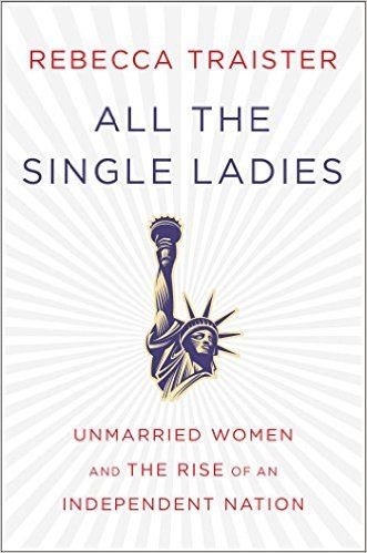 Download ebook all the single ladies by rebecca traister pdf mobi download ebook all the single ladies by rebecca traister pdf mobi epub download ebooks all the fandeluxe Gallery