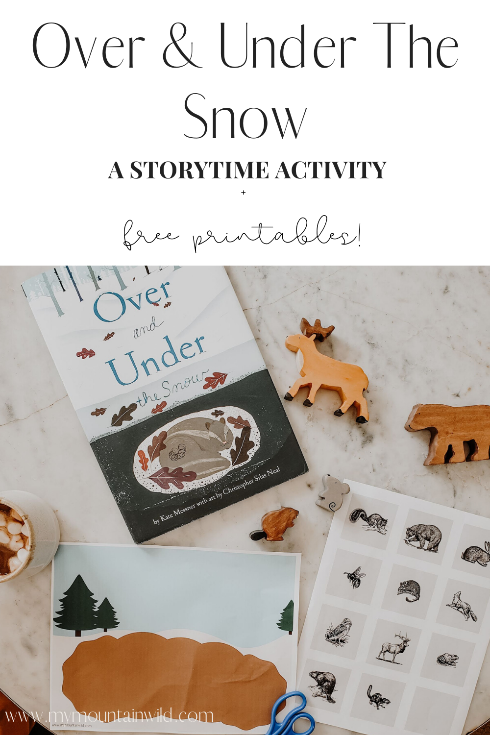 Over And Under The Snow A Storytime Acitivty Free Printables Perfect For A Hibernation Theme Curriculu The Mitten Book Activities Activities Snow Activities [ 1500 x 1000 Pixel ]