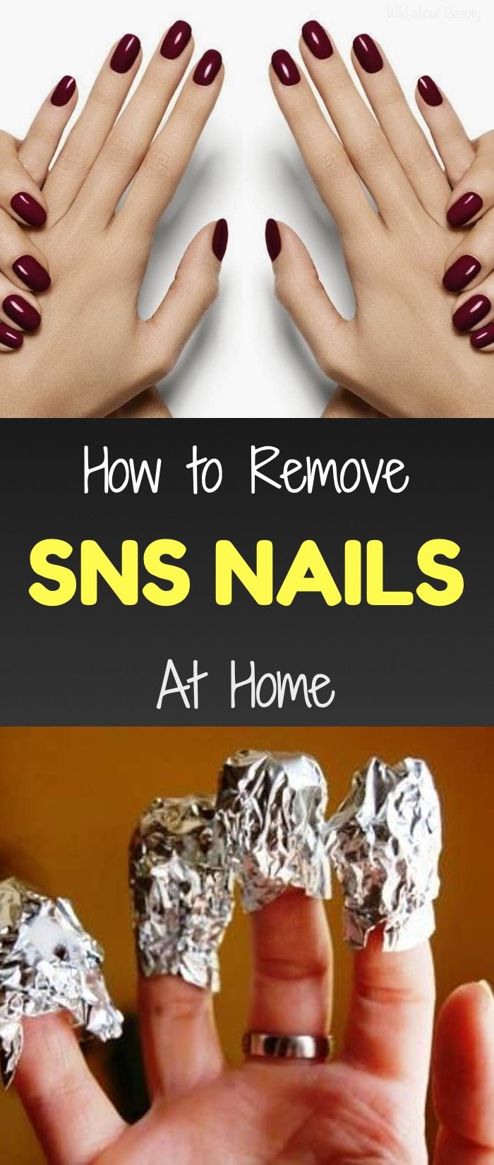 How To Remove Sns Nails At Home Sns Nails Remove Sns Nails Remove Acrylic Nails