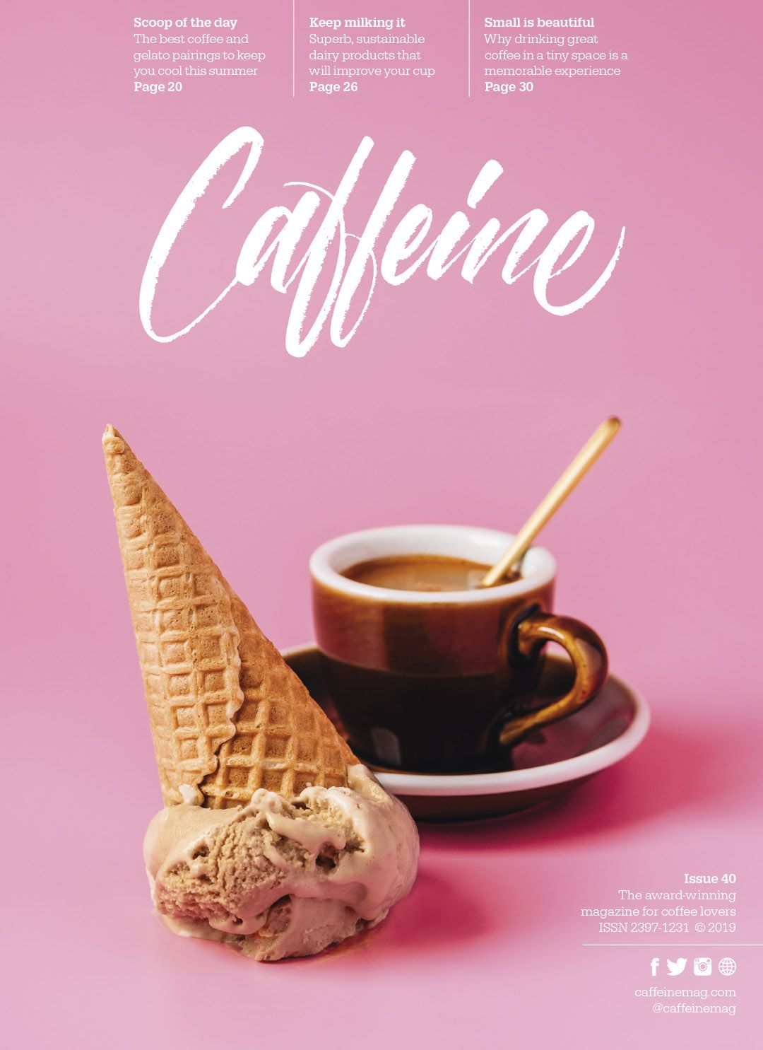 Caffeine is a magazine dedicated to all things coffee