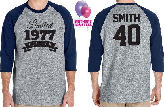 40th Birthday Gift For Men And Women Idea Limited Edition Celebration 40 Year Old Raglan Baseball Tee Shirt 1977 By BirthdayBashTees