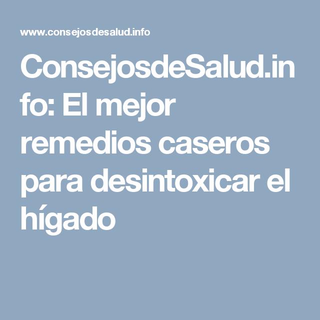 ConsejosdeSalud.info: El mejor remedios caseros para desintoxicar el hígado