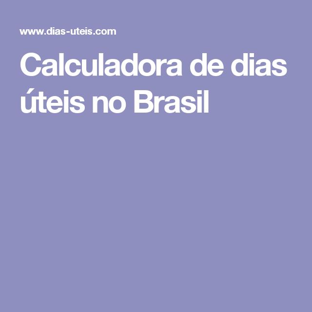 Calculadora de dias úteis no Brasil