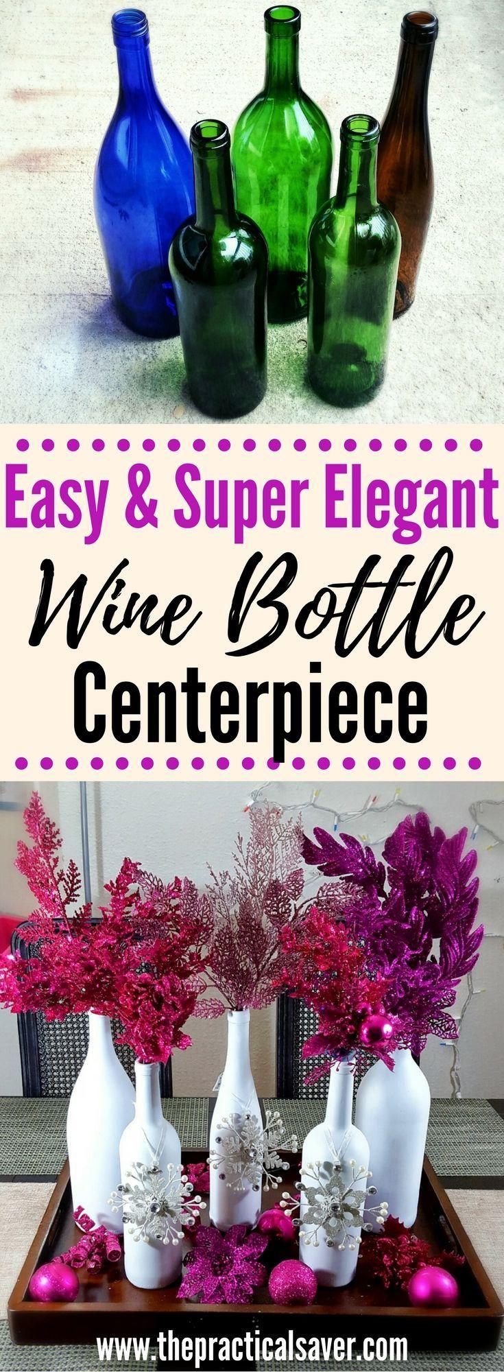 Wine Bottle Diy Christmas Decor Centerpiece Homemade Centerpieces