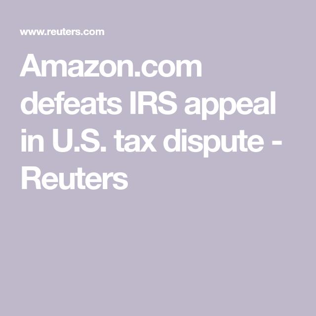defeats IRS appeal in U.S. tax dispute Irs