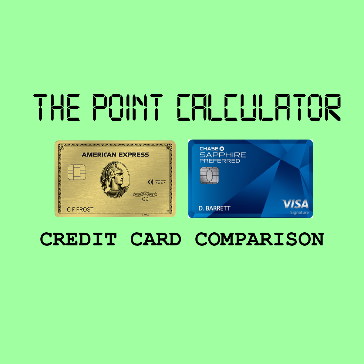 Amex Gold Vs Chase Sapphire Preferred Calculator Chase Sapphire Preferred Chase Sapphire American Express Gold