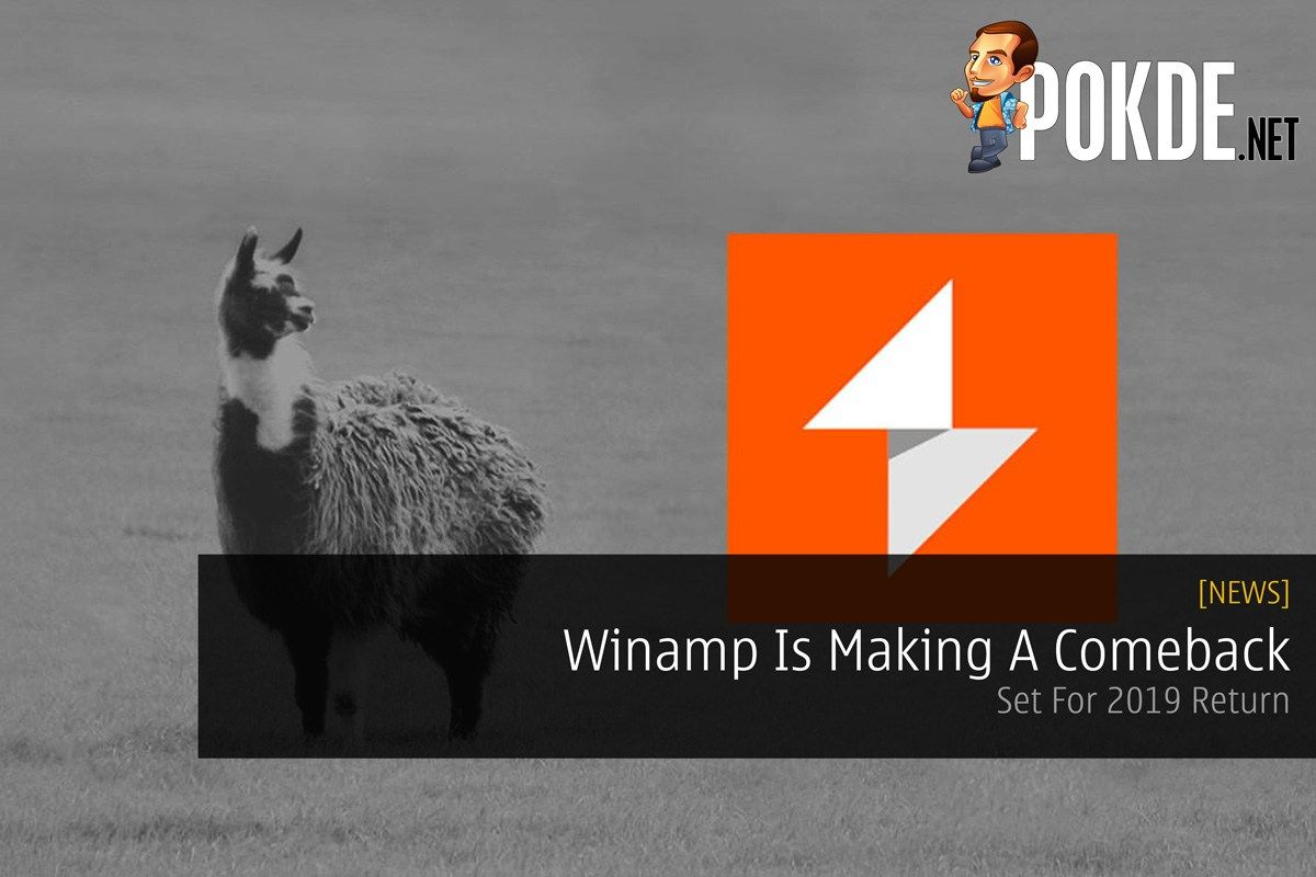 Winamp Is Making A Comeback — Set For 2019 Return