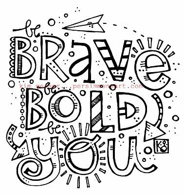 Brave Bold You Digital Copy Quote Coloring Pages Coloring Pages Art Journal Pages