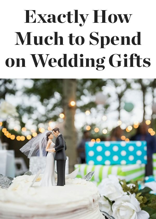 What Should You Spend On A Wedding Gift Wedding Gifts Gifts Wedding