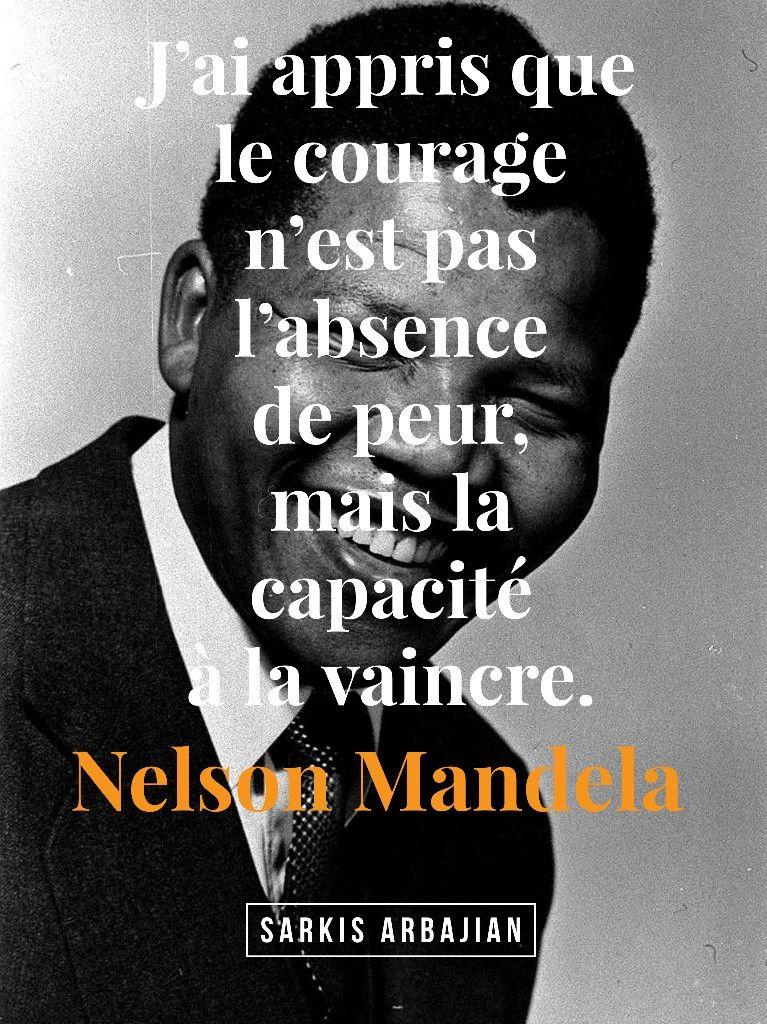 J'ai Appris Que Le Courage N'est Pas L'absence De Peur Mais La Capacité De La Vaincre : appris, courage, n'est, l'absence, capacité, vaincre, Belle, Citation, Nelson, MANDELA, Movie, Posters