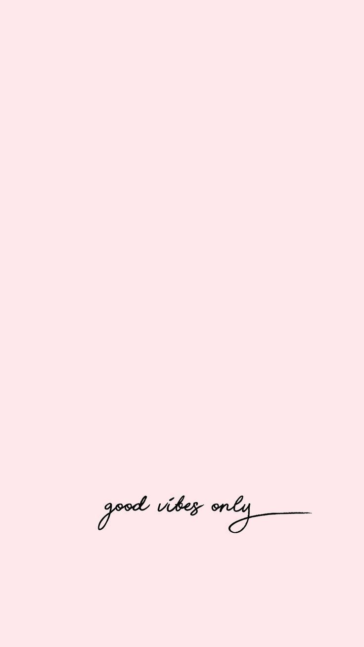 iPhone wallpaper | good vibes only
