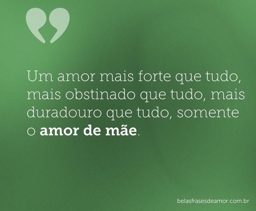 """""""Um Amor Mais Forte Que Tudo, Mais Obstinado Que Tudo"""