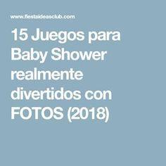 15 Juegos Para Baby Shower Realmente Divertidos Con Fotos 2018
