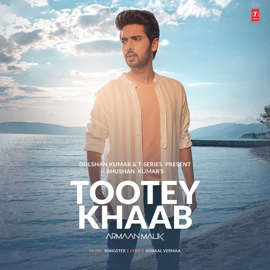 Tootey Khaab Single By Armaan Malik Aff Single Armaan Malik Listen Affiliate Mp3 Song Pop Mp3 Mp3 Song Download