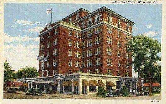 The Historic Ware Hotel In Waycross Ga