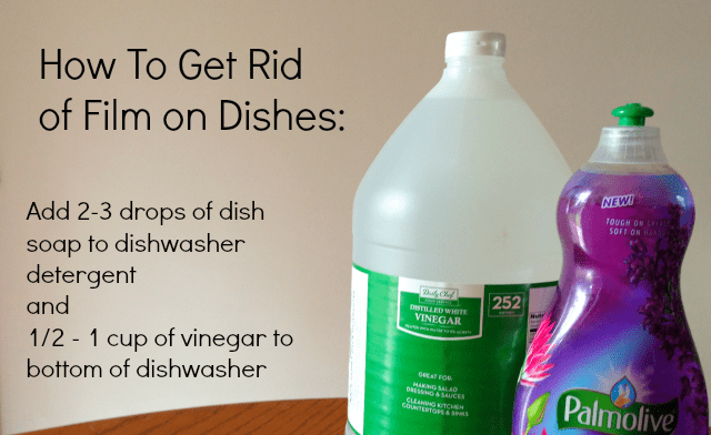 Stop The Dishwasher Leaving White Film On Dishes Dishwasher Detergent Cleaning House Cleaning Tips