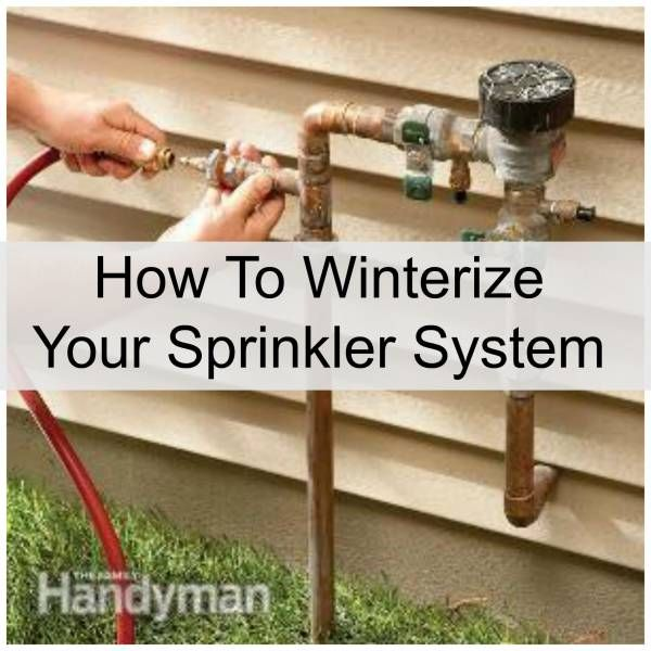 How To Properly Winterize Your Sprinkler System For Accurate Maintenance Sprinkler System Diy Winterize Sprinkler System Sprinkler System Repair