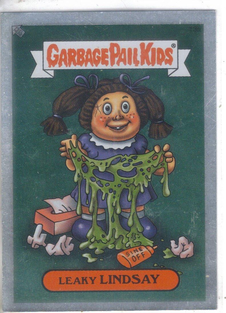 Garbage Pail Kids 2003 Silver 13a Leaky Lindsy Garbage Pail Kids Garbage Pail Kids Cards Kids Stickers