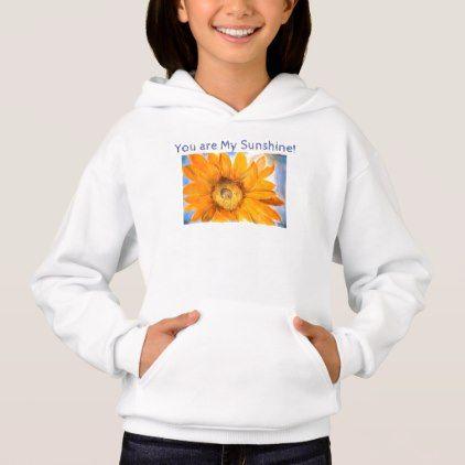You Are My Sunshine Girls Hoodie Sweatshirt - individual customized ...
